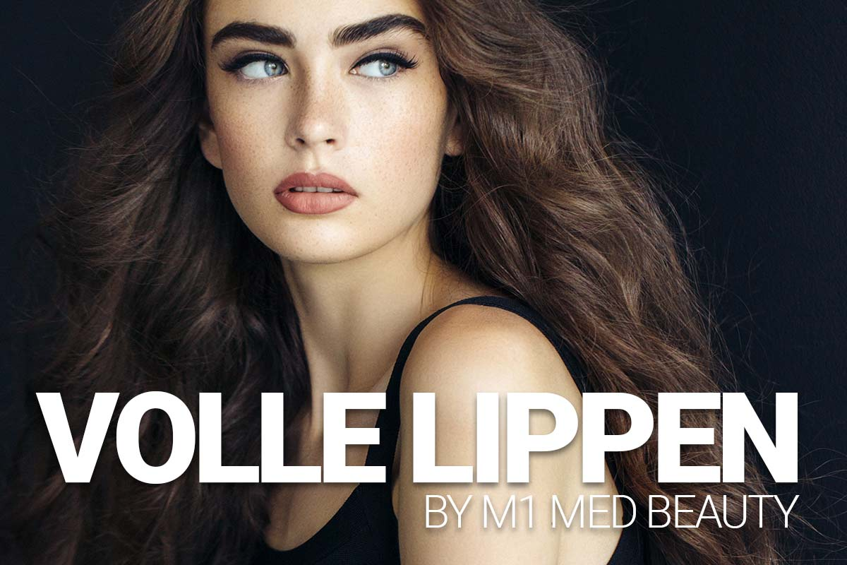 Volle Lippen by M1 Med Beauty
