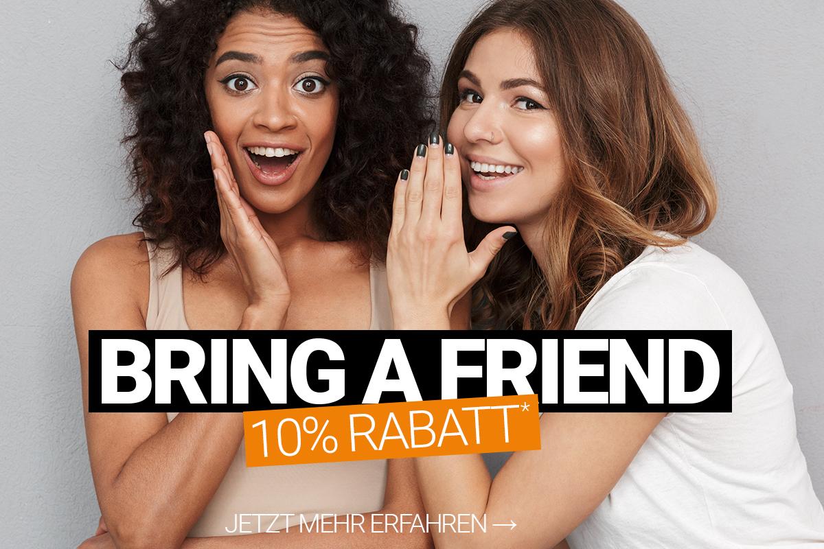 Bring a Friend Rabatt